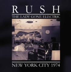 Rush - Lady Gone Electric