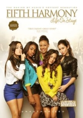 Fifth Harmony - Fifth Harmony Life On Stage