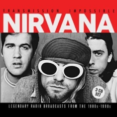 Nirvana - Transmission Impossible (3Cd)