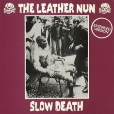 "Leather Nun The - Slow Death (12"")"