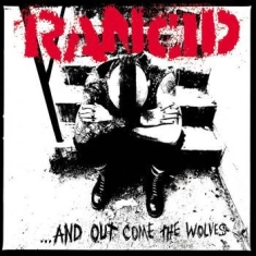 Rancid - ...And Out Come The Wolves (20Th An