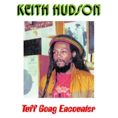 Hudson Keith - Tuff Gong Encounter