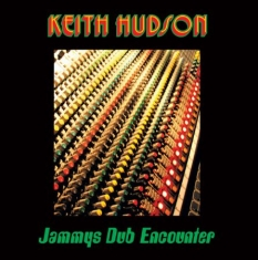 Hudson Keith - Jammys Dub Encounter