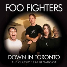 Foo Fighters - Down In Toronto (Fm Broadcast 1996)