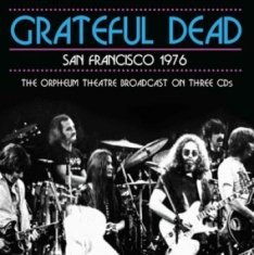 Grateful Dead - San Francisco Live 1976 (3 Cd)