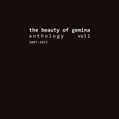 Beauty Of Gemina - Antholgy 1 (2007-2015)
