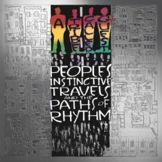 A Tribe Called Quest - People's Instinctive Travels And Th