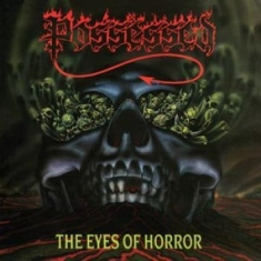 Possessed - Eyes Of Horror The (Ltd. Clear/Red