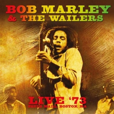Marley Bob & The Wailers - Live In '73