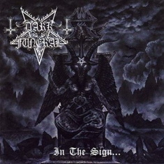 Dark Funeral - In The Sign... (Re-Issue + Bonus)