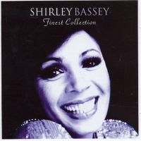 Shirley Bassey - The Finest Shirley Bassey Coll