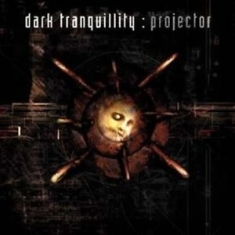 Dark Tranquillity - Projector (Re-Issue + Bonus)