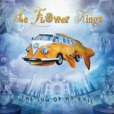 Flower Kings The - The Sum Of No Evil