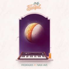 Fades Fred & Ivan Ane - Fruitful