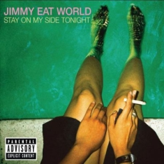 Jimmy Eat World - Stay On My Side Tonight (Vinyl)