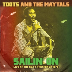 Toots & The Maytals - Sailin' On - Rocy L.A. 1975