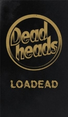 Deadheads - Loadead (Ltd Box Cd & T Shirt Small