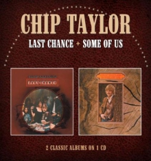 Taylor Chip - Last Chance&Some Of Us