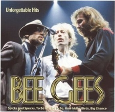 Bee Gees - Unforgettable Hits