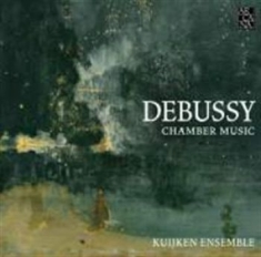 Debussy, Claude - Chamber Music