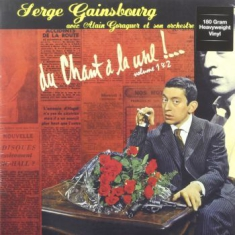 Gainsbourg serge - Du Chant A La Une! Vol. 1 & 2