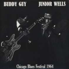 Buddy Guy & Junior Wells - Chicago Blues Festival