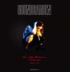 Soundgarden - Live At The Palladium (Hollywood, October 6 1991)