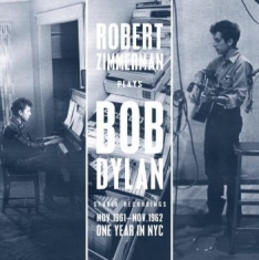 Dylan Bob - Robert Zimmerman Plays Bob Dylan