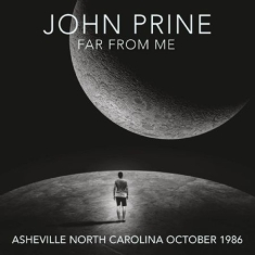 John Prine - Far From Me (Ashville 1986)