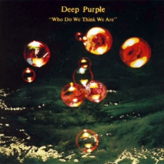 Deep Purple - Who Do We Think We Are (Vinyl Remas