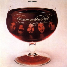 Deep Purple - Come Taste The Band (Vinyl)