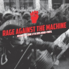 Rage Against The Machine - Irvine 1995 Kroq Fm