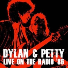 Bob Dylan And Tom Petty - Live On The Radio '86