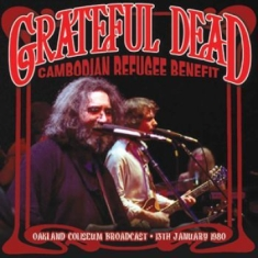 Grateful Dead - Cambodian Refugee Benefit (1980)