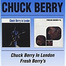 Chuck Berry - Chuck Berry In London/Fresh Be
