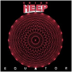 Uriah Heep - Equator - 25Th Anniversary Edition