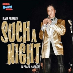 Presley Elvis - Such A Night In Pearl Harbor