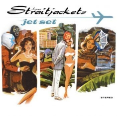Los Straitjackets - Jet Set