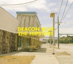 Deacon Blue - Hipsters