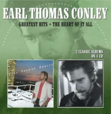 Conley Earl Thomas - Greatest Hits / The Heart Of It All