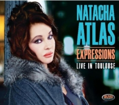 Natacha Atlas - Expressions - Live In Toulouse