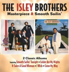 Isley Brothers - Masterpiece/Smooth Sailin'