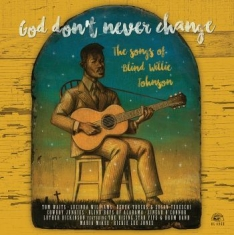 Blandade Artister - God Don't Never ChangeSongs Of Bli