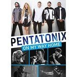 Pentatonix - On My Way Home