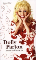 En smart blondin - boken om Dolly Parton