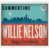 Nelson Willie - Summertime: Willie Nelson Sings Ger
