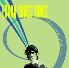 Jones Edgar - Soothing Music For Stray Cats