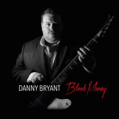 Bryant Danny - Blood Money
