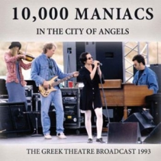 10,000 Maniacs - 10,000 Maniacs In The City Of Angel