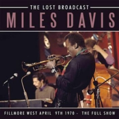 Miles Davis - Lost Broadcast The (1970 Broadcast)